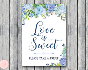 Blue Hydrangea Floral Love is sweet, take a treat sign, Thank you sign, Wedding Sign, Decoration, Engagement party, Wedding Shower TH84