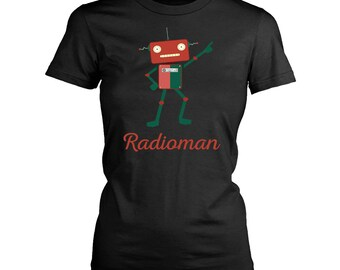Radioman womens fit T-Shirt. Funny Radioman shirt.