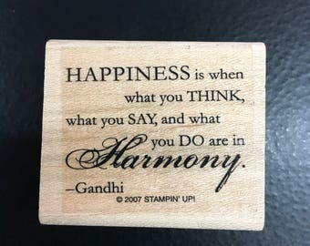 Happiness Is.. Ghandi Quote - NEW - Stampin Up Retired Wooden Rubber Stamp