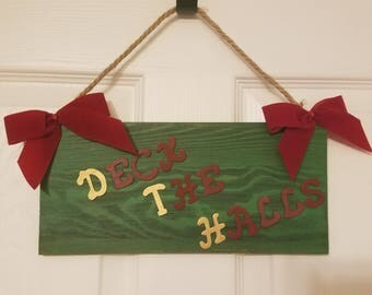 Deck the Halls Hanging Christmas Sign
