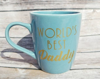 Fathers Day Mug - Gift for Dad - Fathers Day Gift - World's Best Daddy - Gift from Daughter - Gift from Son - Coffee Lover - Custom Mug