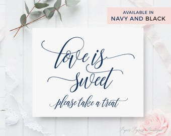 Love is sweet please take a treat sign Printable, Wedding dessert sign, Wedding Dessert bar sign, Dessert table sign, wedding prints
