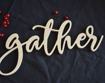 Gather Cut Out, Gather Sign, Gather Wall Decor, Wooden Words, Cut Out Word Sign, Housewarming