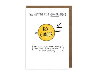 Best Ginger card -Ginger Valentines Card - Funny Valentines card- Card for Boyfriend -Card for redhead- Father's Day Ginger -Ginger dad card