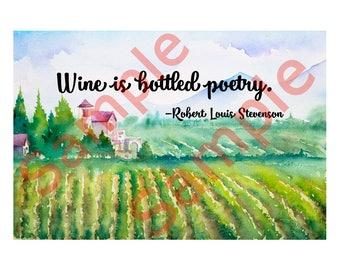 Robert Louis Stevenson Wine Is Bottled Poetry