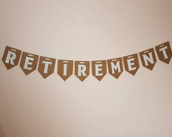 RETIREMENT Banner / Party Decoration / Office Bunting / Retire Garland / sorry you're leaving