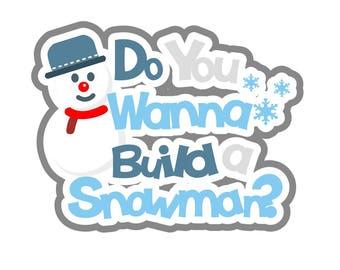 snowman svg, build a snowman svg, svg snowman, svg build a snowman, winter svg, svg winter, snow svg, svg snow, frozen svg, svg frozen, svg