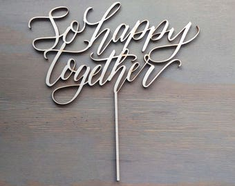 So happy together cake topper