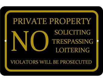 NO Soliciting, Trespassing, Loitering Sign 2017