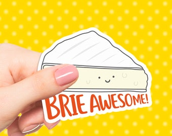 Brie Awesome Vinyl Sticker Cute Laptop Sticker Funny Stickers Kawaii Sticker for Laptop