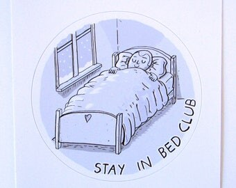 Stay in Bed Club Sticker