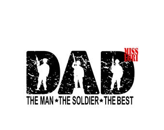 Dad the man the veteran  the hero   SVG DFX Cut file  Cricut explore file t shirt decal Army  military