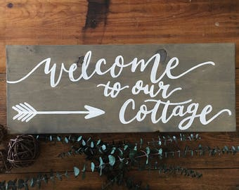 Welcome to our Cottage - Custom Wood Sign - Cottage Decor - Cottage Sign - Rustic Sign - Wood Sign - Lakehouse Sign