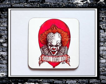 You'll Float Too - Coaster (Inspired by IT 2017)