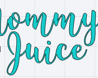 Mommy Juice Cup Decal