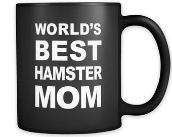 Hamster Mom Mug, Hamster Mom Gift, Gift for Hamster Mom, Hamster Owner Gift, Hamster Lover Gift, Hamster Mugs, Hamster Gifts #a091