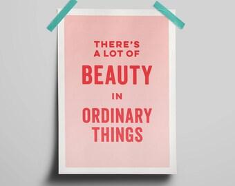 Ordinary Beauty A3 Art Print