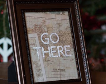 Go There travel quote Bronze Frame Glitter Silver Vinyl The World Vintage style Map