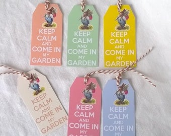 "6 Easter tags ""Keep Calm and come in my garden"""