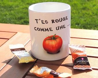 Mug you like a tomato, coffee cup, coffee, tea, tea, mug, quote mug Cup, red tomato