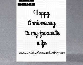 Anniversary card - Happy anniversary to my favourite/favorite wife