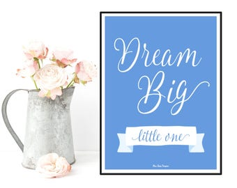 Dream big little one poster, Nursery decor wall art, Children poster, Nursery quote art, Child room decor, Illustration art, Newborn gift