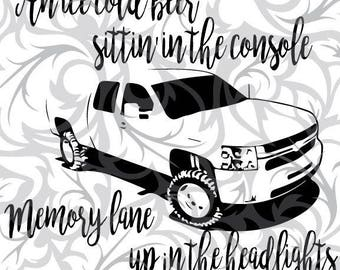 Dirt Road Anthem, memory lane,Chevy SVG Cut File