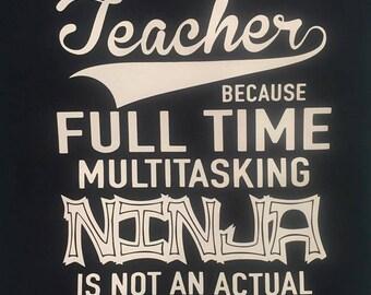 Teacher Ninja/ Teacher Shirt/ Grade Level Shirts/ Kindergarten/ 1st grade/ 2nd grade/ 3rd grade/ 4th grade/ 5th grade
