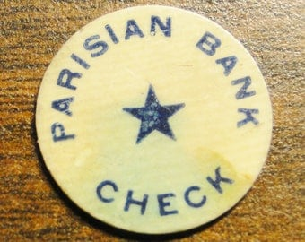 "Parisian Bank Check Token - Redeemed For 10 Cents On First Deposit - Celluloid - BLue & White - 3/4"" Diameter - Great Find!"