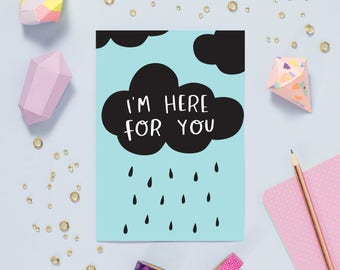 I'm Here for You Card | typography friend cute A6 blank greetings card