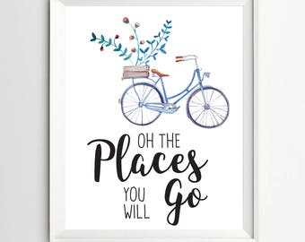 Watercolor prints the places you'll go typographic quote Baby girl art print bikes baby girl decor motivational art