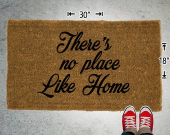 Theres no place Like Home Coir Doormat - 18x30 - Welcome Mat - House Warming - Mud Room - Gift - Custom