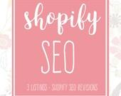 Shopify SEO - 3 Shopify Listings - Shopify Help - Product SEO - Listing Critiques - Shop Improvements - Website SEO - Shopify Optimization