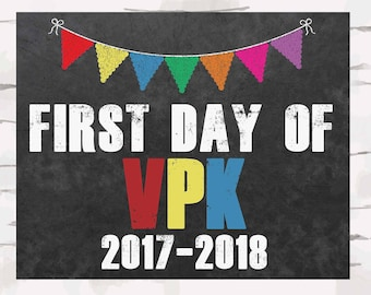 First Day of VPK Chalkboard sign with year, instant download, First Day of School Sign, 8x10 jpg