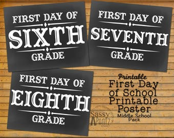 First Day of School Printable Signs, *Middle School Pack*--PRINT NOW!