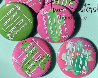 """SMALL 1.5"""" Buttons - Cactus Theme! Bride Tribe, Bridal Shower, Bachelorette Party - 6-Pack or 10-Pack!"""