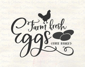 Farm svg, chicken svg, farm eggs svg, farmhouse svg, farmhouse svg sign, farm fresh eggs svg, rustic sign svg, kitchen svg, country svg