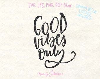 Good vibes svg, sayings svg, quotes svg, motivational svg, inspirational svg, vibes svg, hand lettered svg, vibes shirt svg, summer svg
