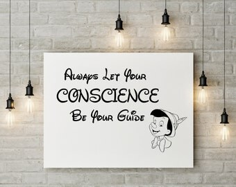 Always Let Your Conscience Be Your Guide, Nursery, Disney, Sign, Print, Wall Art, Word Print, Black Print, White Print, quote, art, wall art