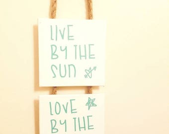 Wall Decor - Live by the Sun, Love by the Moon