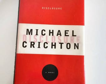 Disclosure by Michael Crichton  Hardcover  1st Edition  Thriller