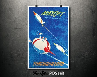 ASTROJET Fly It Yourself, Disney Tomorrowland Vintage Travel Poster, Wanderlust, Travel Prints, Travel gift, Travel Decor, Holiday, Vacation