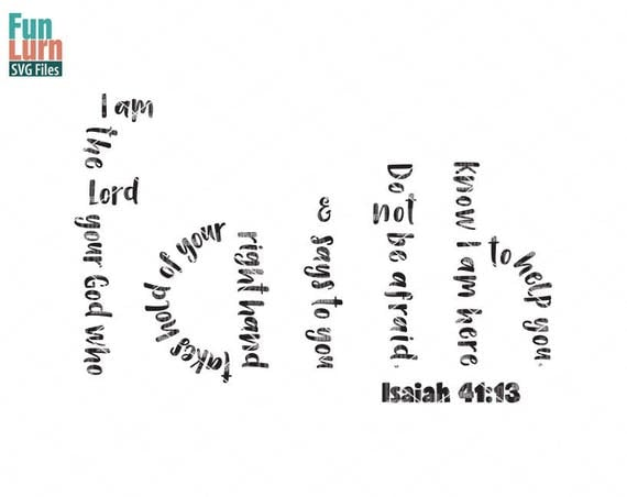 Faith Svg Isaiah 41 13 I Am The Lord Your God Who Takes