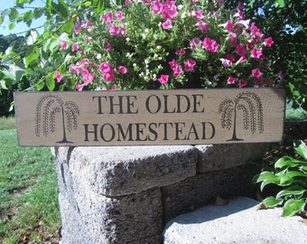 The Olde Homestead Sign, Willow Trees, Welcome Decor, Porch Decor, Wood Sign, Farmhouse, Country, Rustic, Distressed