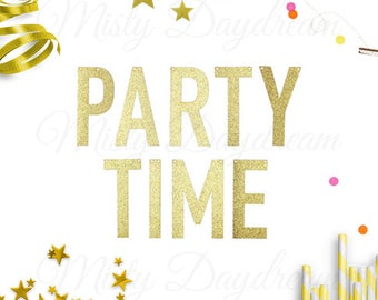PARTY TIME Gold Glitter Banner //Hen's Party//Bachelorette Party//Bridal Shower//Hen's Party Prop//Flags & Buntings//Photo shoot//Glitters
