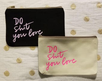 Handlettered Coin Purse · Do Shit You Love · Small Wallet · Accessory Pouch