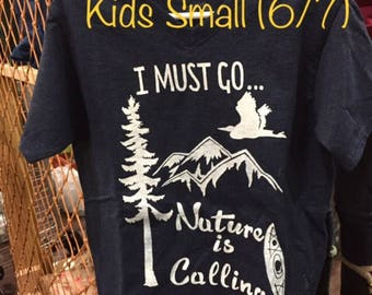 "KIDS SMALL (6/7) ""I Must Go Nature Is Calling"""