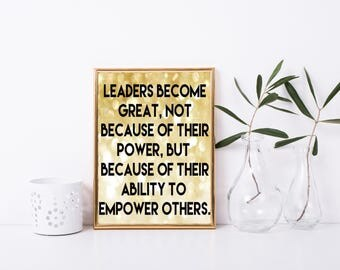 Leadership Printable Quote, Be a Leader, Empower Others Quote, Motivational Quote, Office Quote, Inspirational, Framed Quote, Gift Idea