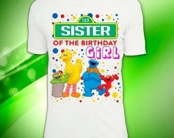 Digital file, Sesame street Sister of the Birthday girl, Sesame street Iron On Transfer, Sesame street Birthday, Sesame street T-shirt