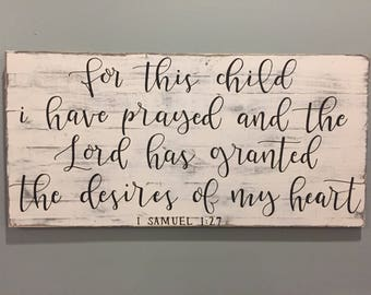 For This Child I Have Prayed | Rustic Distressed Wooden Sign | Nursery Decor